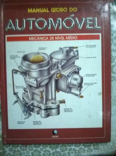 Manual Globo do Automóvel: Mecânica de Nível Médio