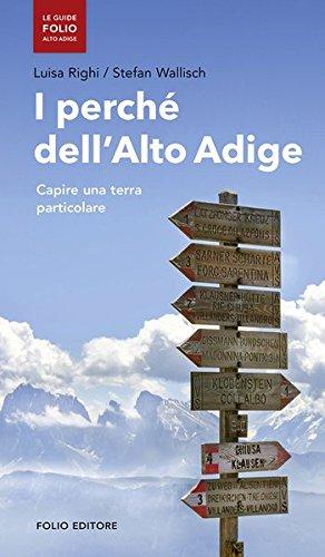 I perch dell'Alto Adige. Capire una terra particolare
