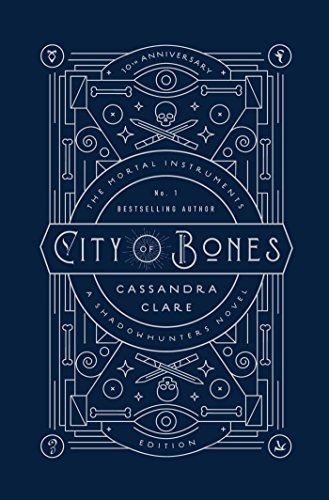CITY OF BONES 10TH ANNIVERSARY EDITION (The Mortal Instruments)