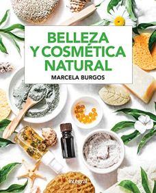 Belleza y cosmética natural (SALUD) de [Marcela Burgos]