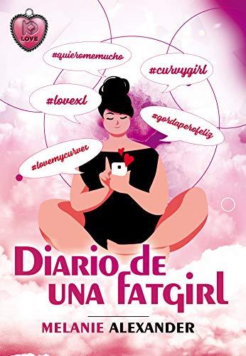 Diario de una Fatgirl de Melanie Alexander