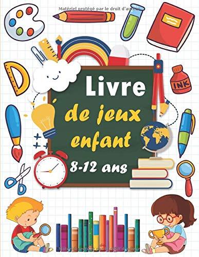 Livre de jeux enfant 8-12 ans: Cahier d'activités pour enfants - Mots Mêlés, Sudoku, Mots brouillés, Labyrinthes, Dessin, Pages de coloriage