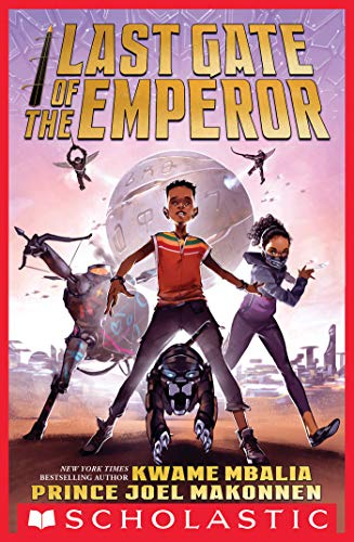 Last Gate of the Emperor by [Kwame Mbalia, Prince Joel Makonnen]