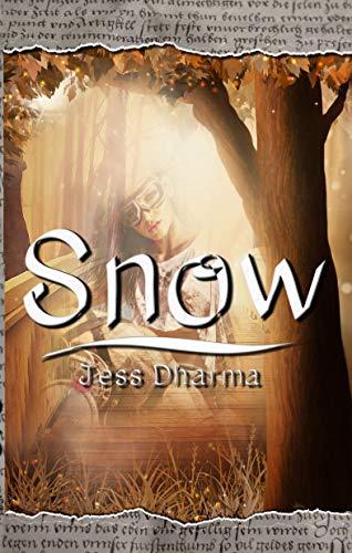 Snow : Libro autoconclusivo (Princesas sin tanto cuento nº