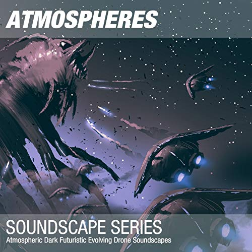 Atmospheric Dark Futuristic Evolving Drone Soundscape 007