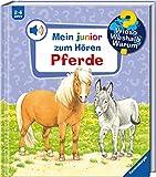 Wieso? Weshalb? Warum? Mein junior zum Hören: Pferde - Band 5 (Wieso? Weshalb? Warum? Mein junior zum Hören (Soundbuch), 5)