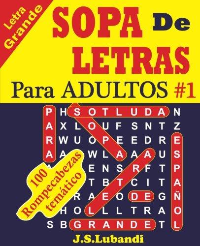 SOPA De LETRAS Para ADULTOS: Volume 1
