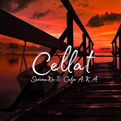 Cellat (feat. SercanKa)