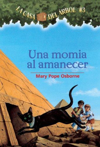 MTH #03 UNA MOMIA EN LA MANANA (Magic Tree House)