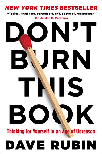 Don't Burn This Book: Thinking for Yourself in an Age of Unreason Kindle Edition