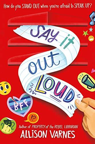 Say It Out Loud by [Allison Varnes]