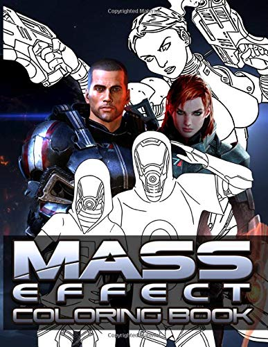 Mass Effect Coloring Book: Mass Effect Adult Coloring Books