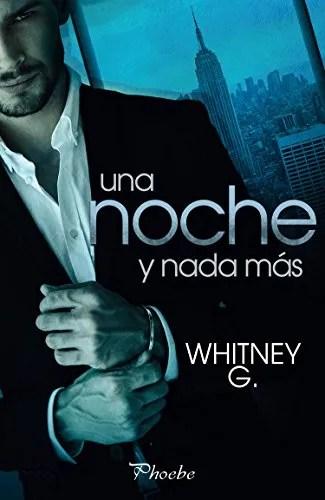 Una noche y nada más de Whitney G.