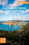 Fodor's Caribbean Cruise Ports of Call (Full-color Travel Guide) (English...