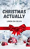 Christmas Actually
