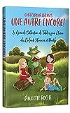 Contes Pour Enfants: La Grande Collection de Fables pour Élever des Enfants...
