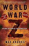 World War Z: An Oral History...