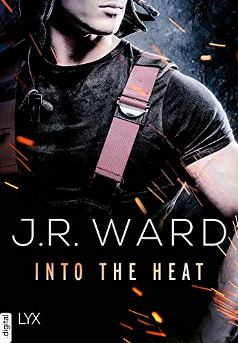 "Kurzrezension | ""Into the Heat"" von J.R. Ward"
