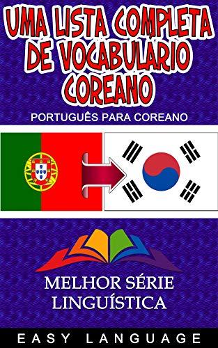 Uma lista completa de vocabulário coreano (português para coreano)