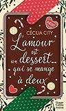L'amour est un dessert qui se mange à deux: Une délicieuse romance de Noël dans le...