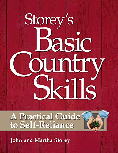 Storey's Basic Country Skills: A Practical Guide to...