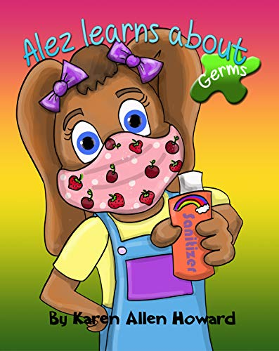 Alez Learns About Germs (English Edition)