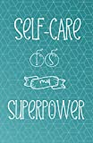 Self-Care is my...image