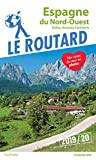 Guide du Routard Espagne du Nord-Ouest 2019/20: (Galice, Asturies, Cantabrie)