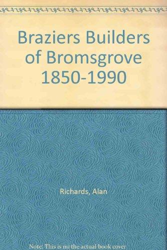 Braziers Builders of Bromsgrove 1850-1990