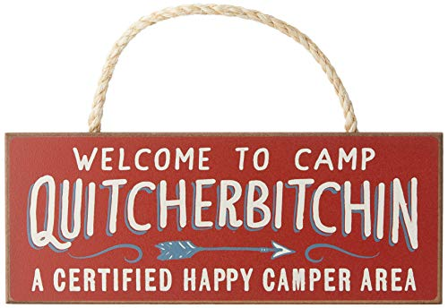 Welcome to Camp Quitcherbitchin - 4x10 Hanging Wooden Sign by My...
