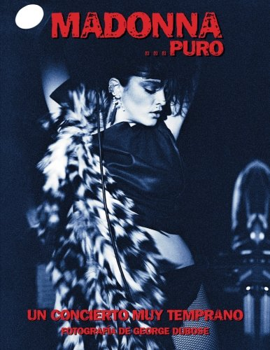 Madonna...Puro: Un Concierto Muy Temprano