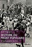 Histoire du Front populaire. L'échapée belle