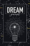 Dream Journal: A Daily Diary to Analyze Your Dreams & Track Your Sleep