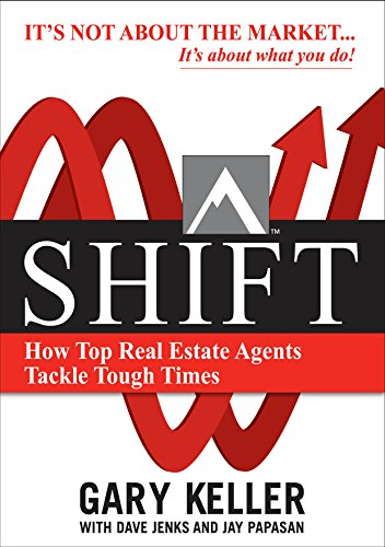 Amazon.com: SHIFT: How Top Real Estate Agents Tackle Tough Times eBook:  Keller, Gary, Jenks, Dave, Papasan, Jay: Kindle Store
