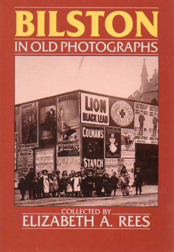 Bilston in Old Photographs (Britain in Old Photographs)