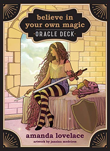 Believe in Your Own Magic: A 45-Card Oracle Deck and...