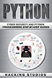 Python: Cyber Security and Pyhton Programming Step-by-Step Guides