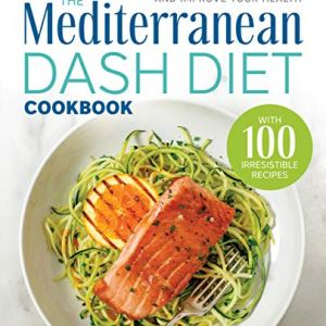 The Mediterranean DASH Diet Cookbook: Lower Your Blood Pressure and Improve Your Health 14 - My Weight Loss Today