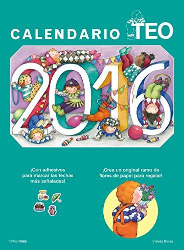 Calendario Teo 2016 (Libros especiales de Teo)