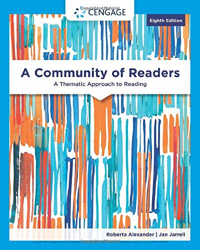 A Community of Readers: A Thematic Approach to Reading (MindTap Course List)
