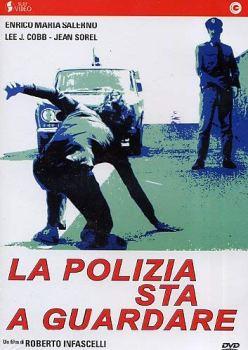 La Polizia Sta A Guardare