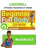 Beginner Full Body Workout - 30 Minute Fitness Training Video