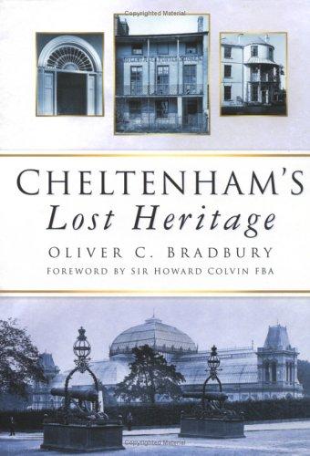 Cheltenham's Lost Heritage