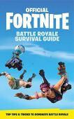 FORTNITE Official: The Battle Royale Survival Guide (Official Fortnite Books)