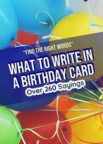 What to Write in a Birthday Card: Find the Right Words