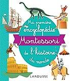 Ma première encyclopédie Montessori de l'histoire du monde