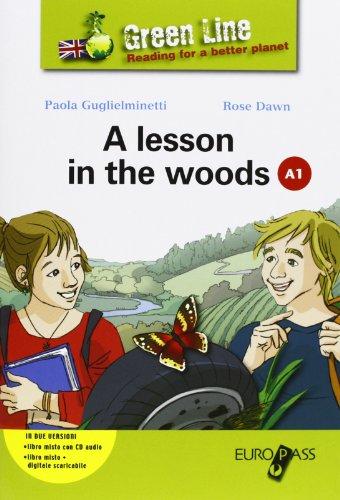 A Lesson in the woods. LibroLIM. Con e-book. Con espansione online