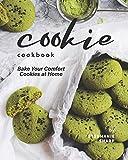 Cookie Cookbook: Bake Your Comfort Cookies at Home