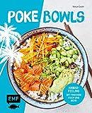 Poke Bowls: Hawaii-Feeling mit frischem Fisch und Mehr (German Edition)