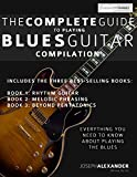 The Complete Guide to Playing Blues Guitar: Compilation (Play Blues Guitar) (Volume 4)